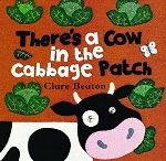 There's a Cow in the Cabbage Patch Board Book