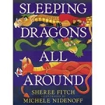 Sleeping Dragons All Around