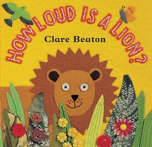 How Loud is a Lion? Board Book