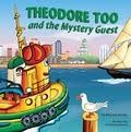 Theodore Too Mystery