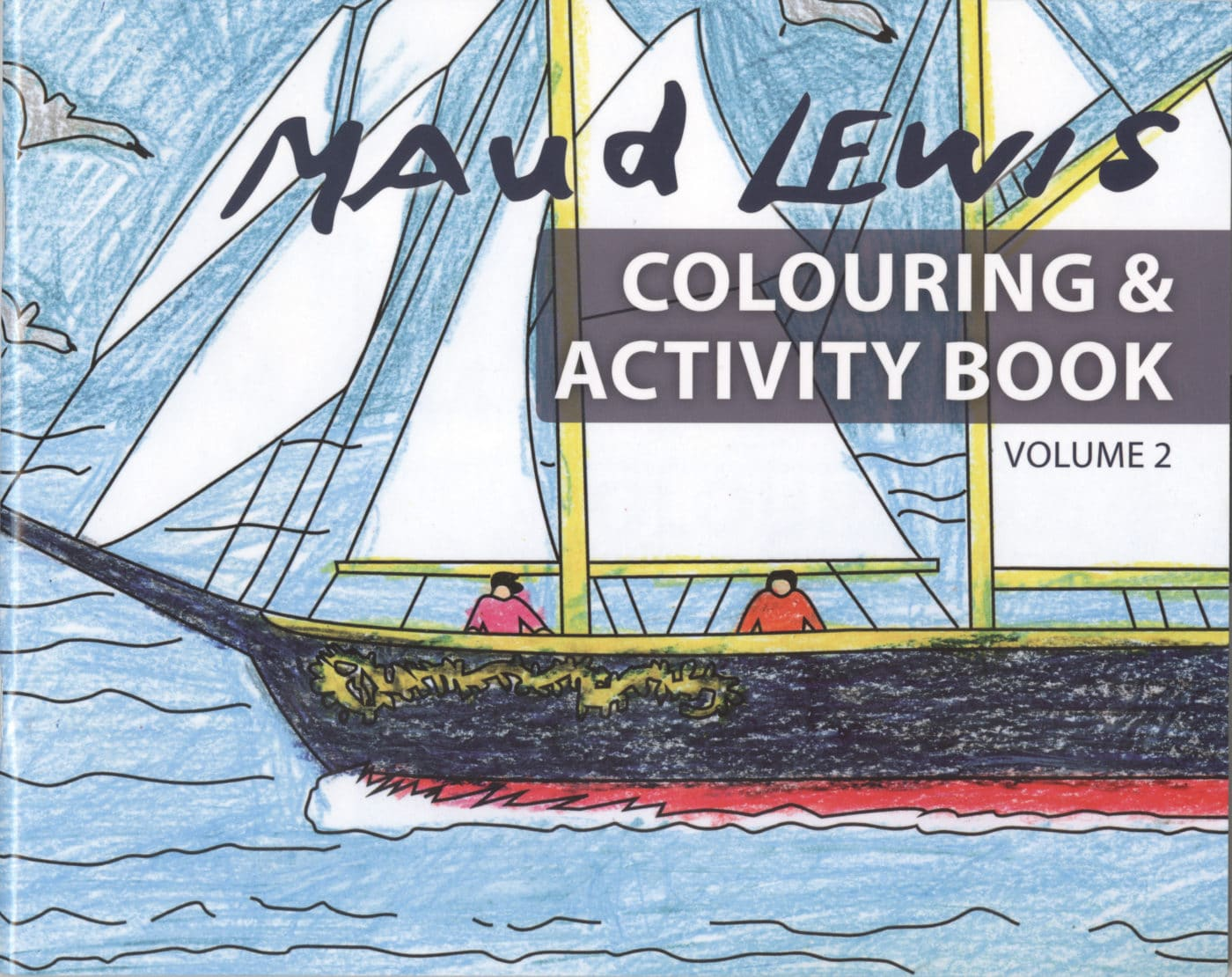 Maud Lewis Colouring & Activity Book Volume 2