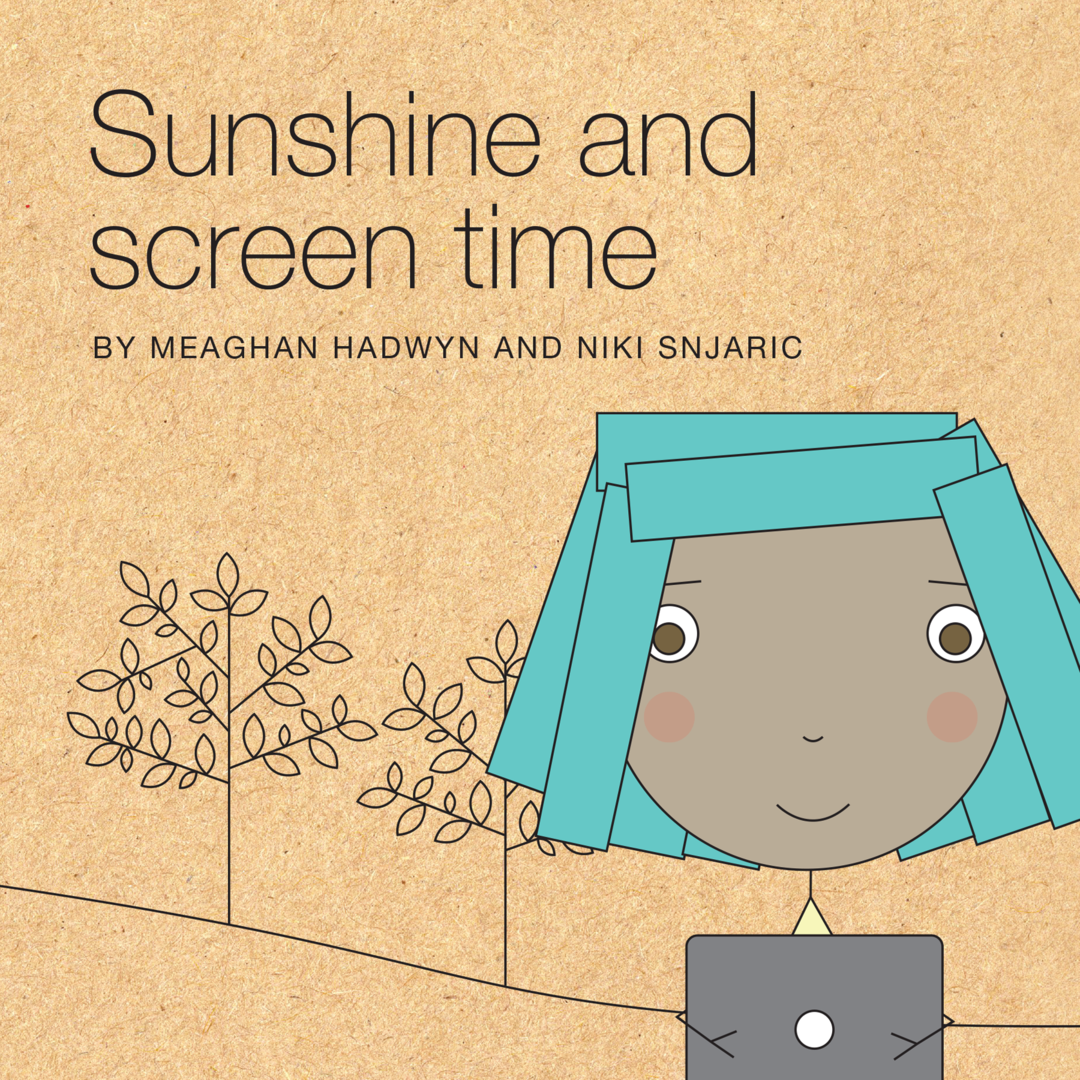 Sunshine and Screentime