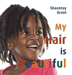 My Hair is Beautiful Board Book