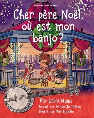Santa Never Brings Me a Banjo - French