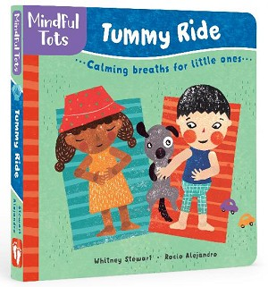 Mindful Tots Tummy Ride Board Book